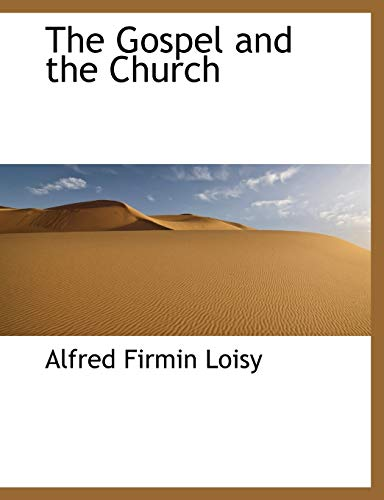 9781115820387: The Gospel and the Church