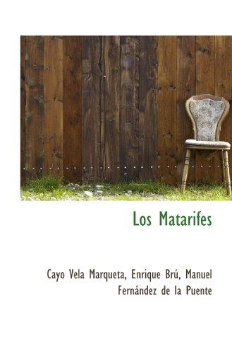 9781115835220: Los Matarifes (Spanish Edition)