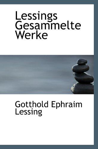 9781115837378: Lessings Gesammelte Werke