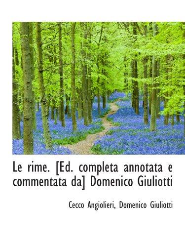9781115837668: Le rime. [Ed. completa annotata e commentata da] Domenico Giuliotti (French Edition)