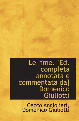 9781115837675: Le rime. [Ed. completa annotata e commentata da] Domenico Giuliotti (French Edition)