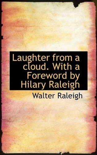 9781115858526: Laughter from a Cloud. with a Foreword by Hilary Raleigh