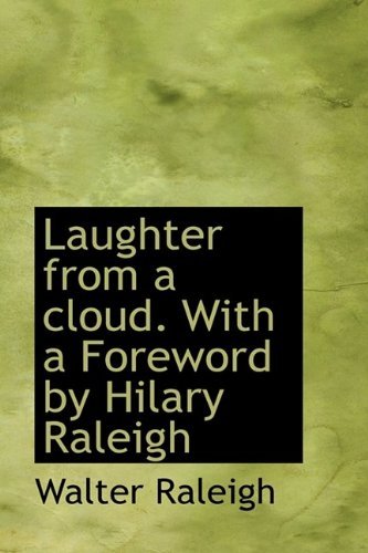 9781115858533: Laughter from a Cloud. with a Foreword by Hilary Raleigh
