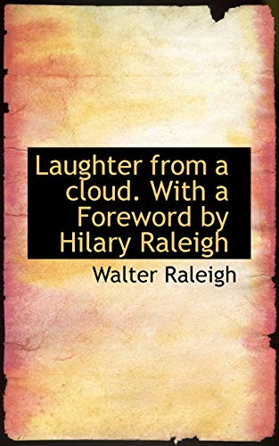 9781115858557: Laughter from a Cloud. with a Foreword by Hilary Raleigh