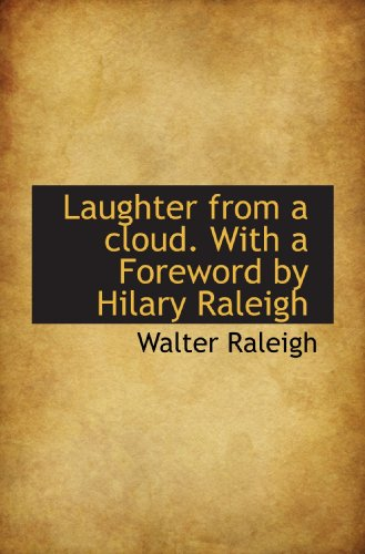 9781115858571: Laughter from a cloud. With a Foreword by Hilary Raleigh