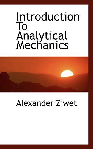 Introduction To Analytical Mechanics: Alexander Ziwet