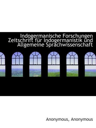 9781115890137: Indogermanische Forschungen Zeitschrift fÃ1/4r Indogermanistik und Allgemeine Sprachwissenschaft