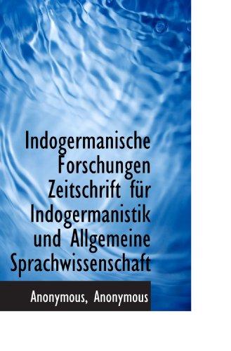 9781115890144: Indogermanische Forschungen Zeitschrift fÃ1/4r Indogermanistik und Allgemeine Sprachwissenschaft