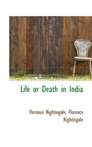9781115910743: Life or Death in India