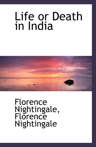 9781115910767: Life or Death in India