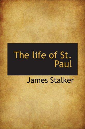 The life of St. Paul: Stalker, James