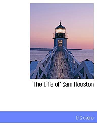 9781115911450: The Life of Sam Houston