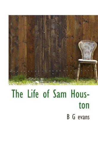 9781115911481: The Life of Sam Houston