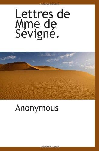 9781115919227: Lettres de Mme de Sévigné. (French Edition)