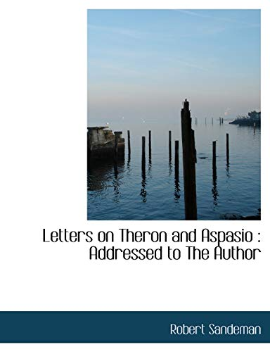 9781115919777: Letters on Theron and Aspasio: Addressed to The Author