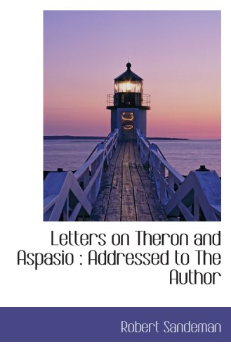 9781115919807: Letters on Theron and Aspasio : Addressed to The Author