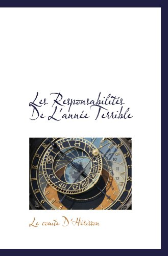9781115923149: Les Responsabilités De L'année Terrible (French Edition)