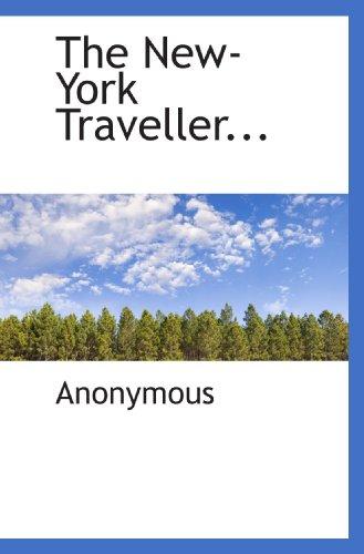 9781115935807: The New-York Traveller...