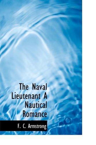 9781115939331: The Naval Lieutenant a Nautical Romance