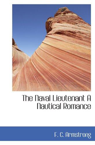 9781115939386: The Naval Lieutenant A Nautical Romance