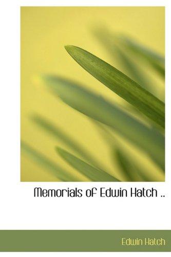 9781115952255: Memorials of Edwin Hatch ..