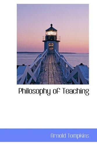 9781115970082: Philosophy of Teaching