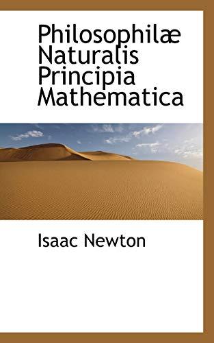 Philosophilæ Naturalis Principia Mathematica (Volume 2): Newton, Isaac