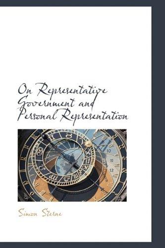 9781115984409: On Representative Government and Personal Representation