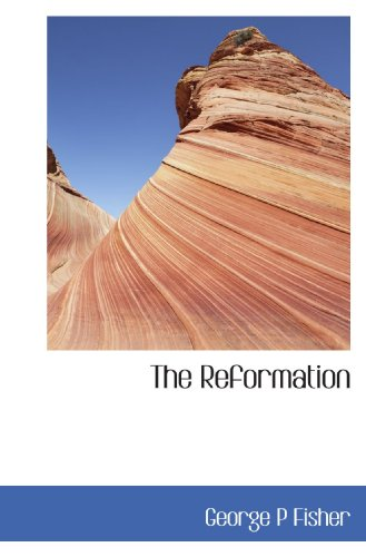 9781115999649: The Reformation