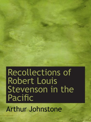 9781116001495: Recollections of Robert Louis Stevenson in the Pacific