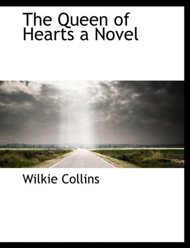 9781116005455: The Queen of Hearts a Novel