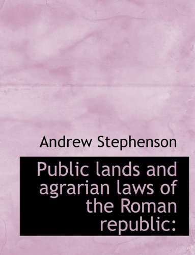 9781116006612: Public lands and agrarian laws of the Roman republic