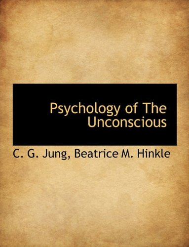 9781116007121: Psychology of The Unconscious