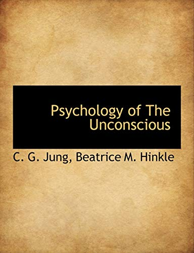 9781116007138: Psychology of The Unconscious