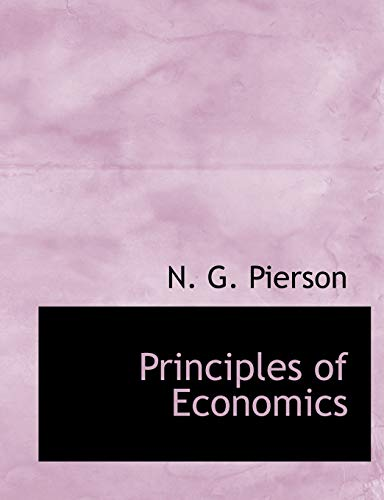 Principles of Economics: Pierson, N. G.