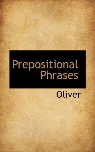9781116015492: Prepositional Phrases