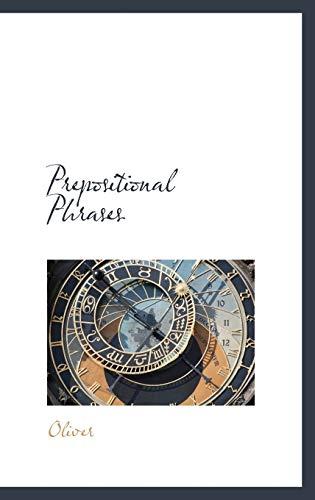 9781116015508: Prepositional Phrases