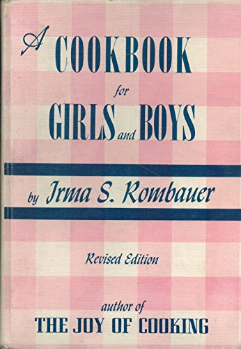 9781116015904: A cookbook for girls and boys