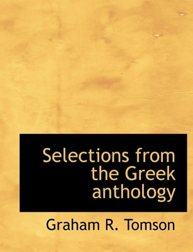 9781116037234: Selections from the Greek anthology