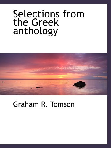 9781116037265: Selections from the Greek anthology