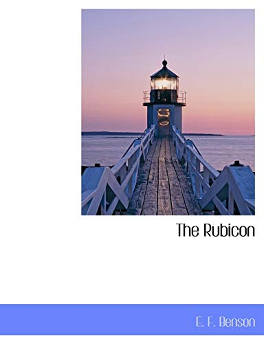 The Rubicon (9781116045048) by E. F. Benson
