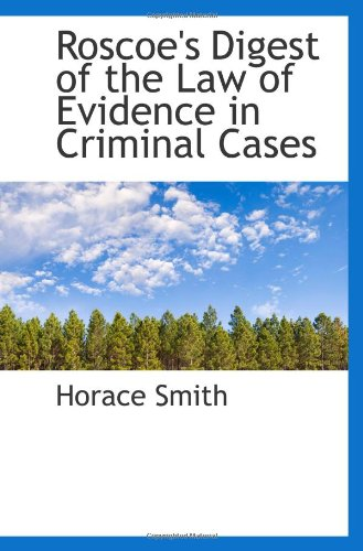 9781116045895: Roscoe's Digest of the Law of Evidence in Criminal Cases