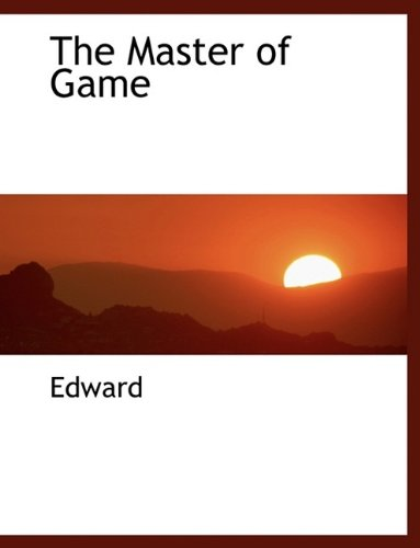9781116053418: The Master of Game