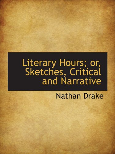 9781116054057: Literary Hours; or, Sketches, Critical and Narrative