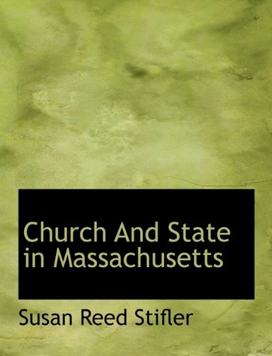 9781116063707: Church and State in Massachusetts