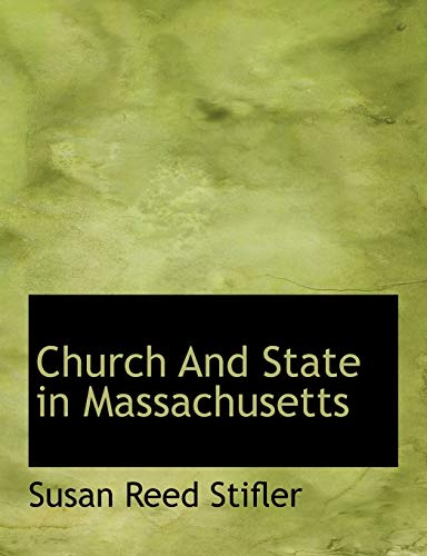 9781116063714: Church and State in Massachusetts