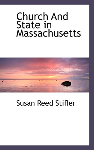 9781116063721: Church and State in Massachusetts