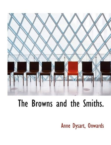 9781116069440: The Browns and the Smiths.