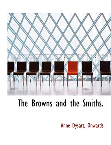 9781116069457: The Browns and the Smiths.