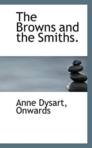 9781116069464: The Browns and the Smiths.